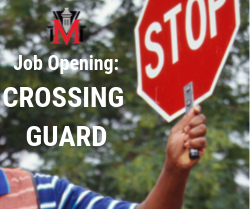 Job Opening Crossing Guard