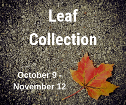 Leaf Collection - October 9 - November 12