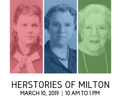 Herstories of Milton Tour - March 10, 2019, 10 a.m. to 1:30 p.m.