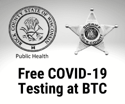 Free COVID-19 Testing at BTC with logos of Rock County Public Health and Rock County Sheriff