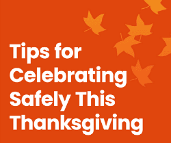 Tips for Celebrating Safely This Thanksgiving (1)