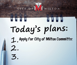 "Notepad for Today's Plan with item one listed as ""Apply for City of Milton Committee"""