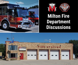 Image of fire station and fire truck with text Milton Fire Department Discussions