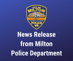News Release from Milton Police Department