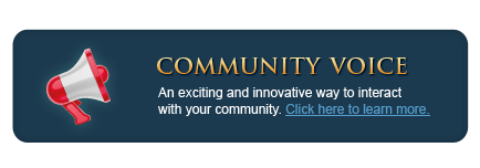 Community Voice - An exciting and innovative way to interact with your community - Click here to learn more